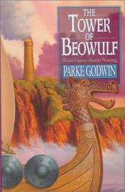 THE TOWER OF BEOWULF by Parke Godwin