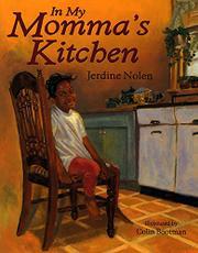 IN MY MOMMA'S KITCHEN by Jerdine Nolen