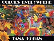COLORS EVERYWHERE by Tana Hoban