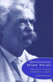 INVENTING MARK TWAIN by Andrew Hoffman