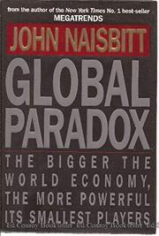 GLOBAL PARADOX by John Naisbitt
