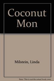 COCONUT MON by Linda Milstein