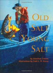 OLD SALT, YOUNG SALT by Jonathan London