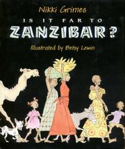 IS IT FAR TO ZANZIBAR by Nikki Grimes