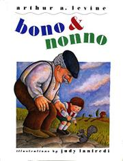 BONO AND NONNO by Arthur A. Levine