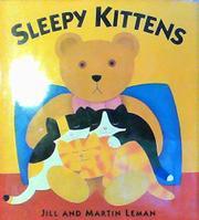 SLEEPY KITTENS by Jill Leman
