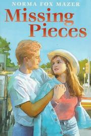MISSING PIECES by Norma Fox Mazer