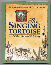 THE SINGING TORTOISE by John Yeoman