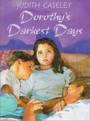 DOROTHY'S DARKEST DAYS by Judith Caseley