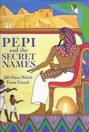 PEPI AND THE SECRET NAMES by Jill Paton Walsh