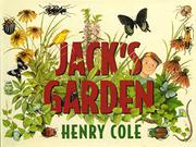 JACK'S GARDEN by Henry Cole