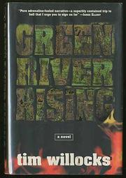 GREEN RIVER RISING by Tim Willocks