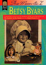 THE MOON AND I by Betsy Byars