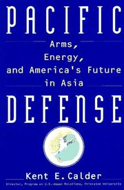 PACIFIC DEFENSE by Kent E. Calder