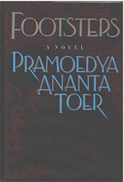 FOOTSTEPS by Pramoedya Ananta Toer