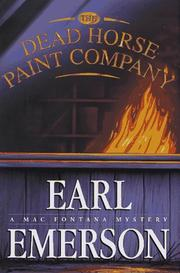 THE DEAD HORSE PAINT COMPANY by Earl Emerson