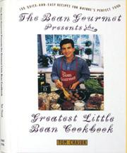 THE BEAN GOURMET PRESENTS THE GREATEST LITTLE BEAN COOKBOOK by Tom Chasuk