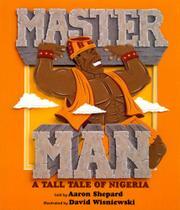 MASTER MAN by Aaron Shepard
