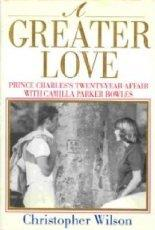 A GREATER LOVE by Christopher Wilson