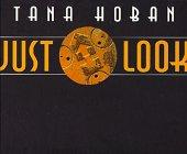JUST LOOK by Tana Hoban