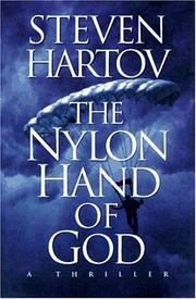 THE NYLON HAND OF GOD by Steven Hartov