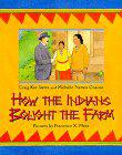 HOW THE INDIANS BOUGHT THE FARM by Craig Kee Strete