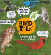 BIRD TALK by Ann Jonas