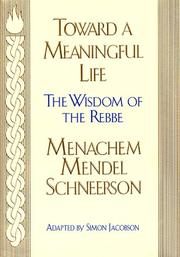 TOWARD A MEANINGFUL LIFE by Menachem Mendel Schneerson