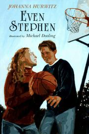 EVEN STEPHEN by Johanna Hurwitz