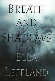 BREATH AND SHADOWS by Ella Leffland