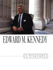 EDWARD M. KENNEDY by Adam Clymer
