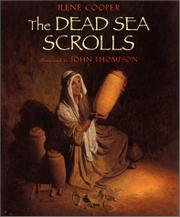THE DEAD SEA SCROLLS by Ilene Cooper