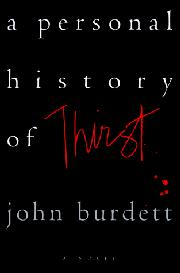 Cover art for A PERSONAL HISTORY OF THIRST