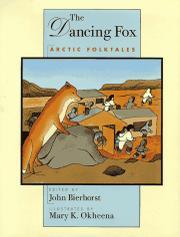 THE DANCING FOX by John Bierhorst