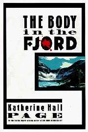 THE BODY IN THE FJORD by Katherine Hall Page