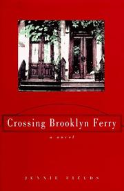CROSSING BROOKLYN FERRY by Jennie Fields