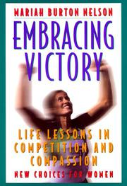 EMBRACING VICTORY by Mariah Burton Nelson