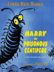 Cover art for HARRY THE POISONOUS CENTIPEDE