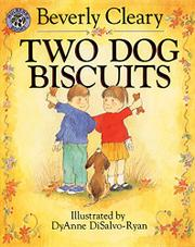TWO DOG BISCUITS by DyAnne DiSalvo-Ryan