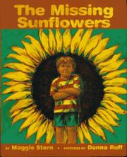 THE MISSING SUNFLOWERS by Maggie Stern