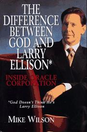 THE DIFFERENCE BETWEEN GOD AND LARRY ELLISON by Mike Wilson