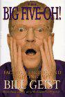 THE BIG FIVE-OH! by Bill Geist