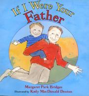 IF I WERE YOUR FATHER by Margaret Park Bridges