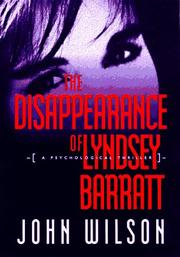 THE DISAPPEARANCE OF LYNDSEY BARRATT by John Wilson