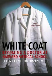 WHITE COAT by Ellen Lerner Rothman