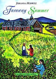 FARAWAY SUMMER by Johanna Hurwitz
