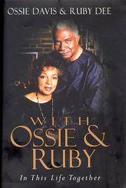 WITH OSSIE AND RUBY by Ossie Davis