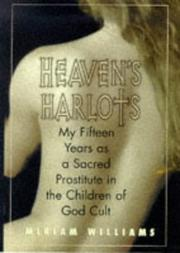 HEAVEN'S HARLOTS by Miriam Williams