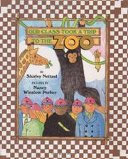 OUR CLASS TOOK A TRIP TO THE ZOO by Shirley Neitzel