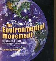 THE ENVIRONMENTAL MOVEMENT by Laurence Pringle